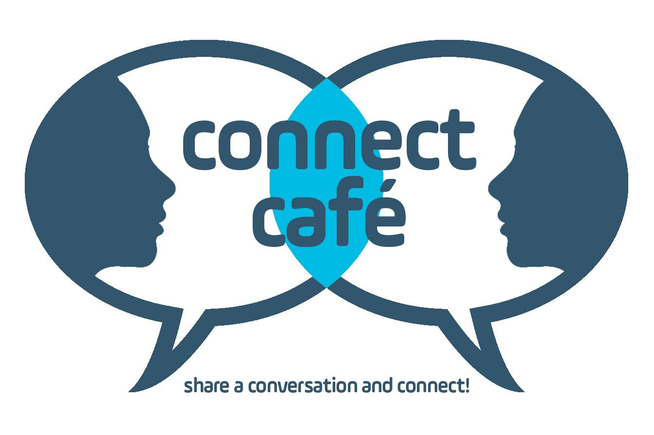 Connect Café, share a conversation and connect