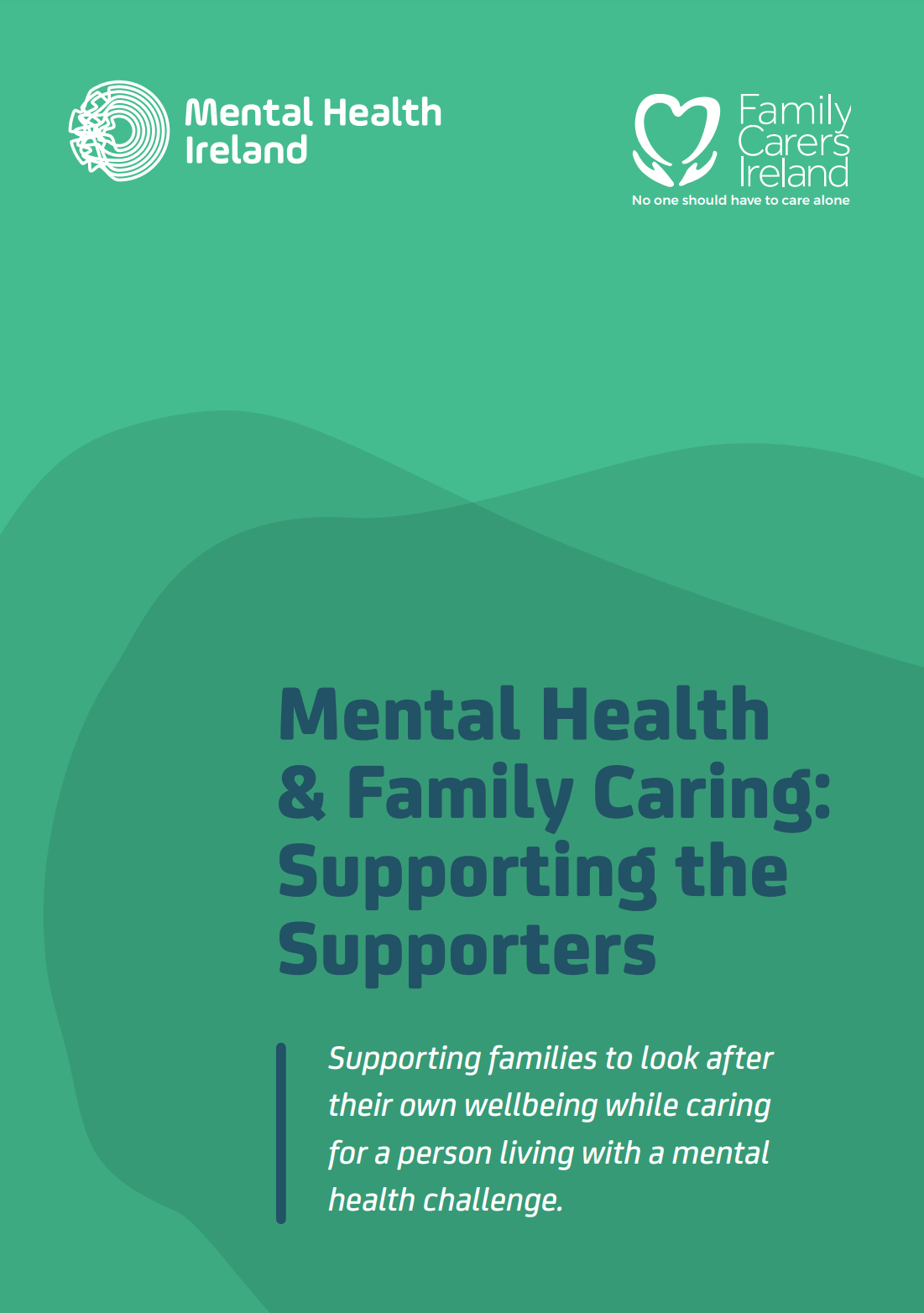 Mental Health & Family Caring - Supporting the Supporters Guide